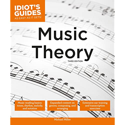 Music theory, 3e (idiot's guides): michael miller: 9781465451675.