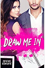 Draw Me In Kindle Edition