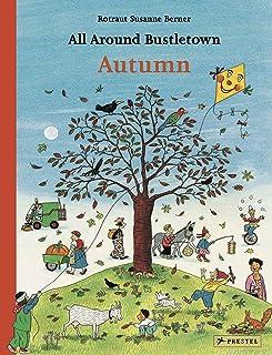 All Around Bustletown: Autumn