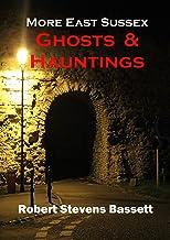 More East Sussex Ghosts & Hauntings