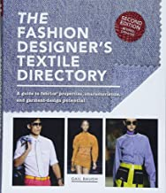 [Gail Baugh] [The Fashion Designer's Textile Directory: A Guide to Fabrics' Properties, Characteristics, and Garment-Design Potential]