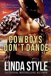 COWBOYS DON'T DANCE (A
