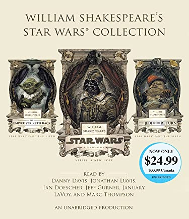 William Shakespeares Star Wars Collection: William Shakespeares Star Wars / The Empire Striketh Back / The Jedi Doth Return