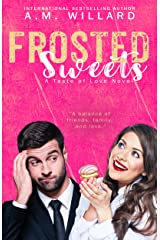 Frosted Sweets (A Taste of Love Series Book 1) Kindle Edition