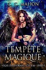Tempête Magique (Vegas Paranormal/Club 66 t. 4) Format Kindle