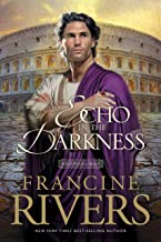 An Echo in the Darkness: Mark of the Lion Series Book 2 (Christian Historical Fiction Novel Set in 1st Century Rome)