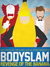 Bodyslam: Revenge of the Banana!