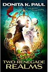 Two Renegade Realms (Realm Walkers Book 2) Kindle Edition