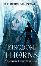 Kingdom of Thorns: A Sleeping Beauty Retelling