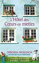 L'hôtel des coeurs en miettes (French Edition)