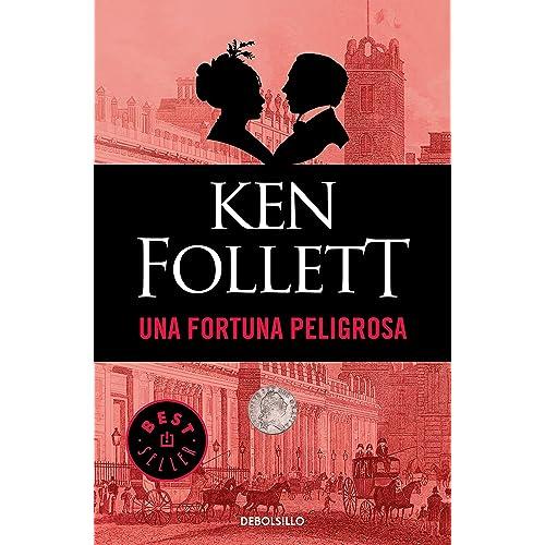 Una fortuna peligrosa eBook: Follett, Ken: Amazon.es: Tienda Kindle