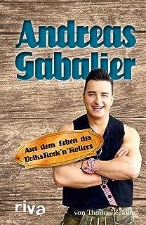 Andreas Gabalier: Aus dem Leben des Volksrock'n'Rollers (German Edition)