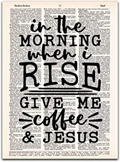 In the Morning When I Rise Give Me Coffee and Jesus, Funny Christian Gifts, Vintage Dictionary Page Print