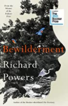 Bewilderment: Longlisted for the Booker Prize 2021