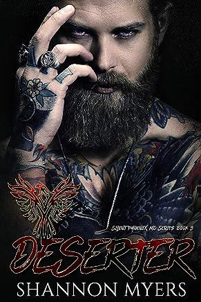 Deserter (Silent Phoenix MC Book 3)
