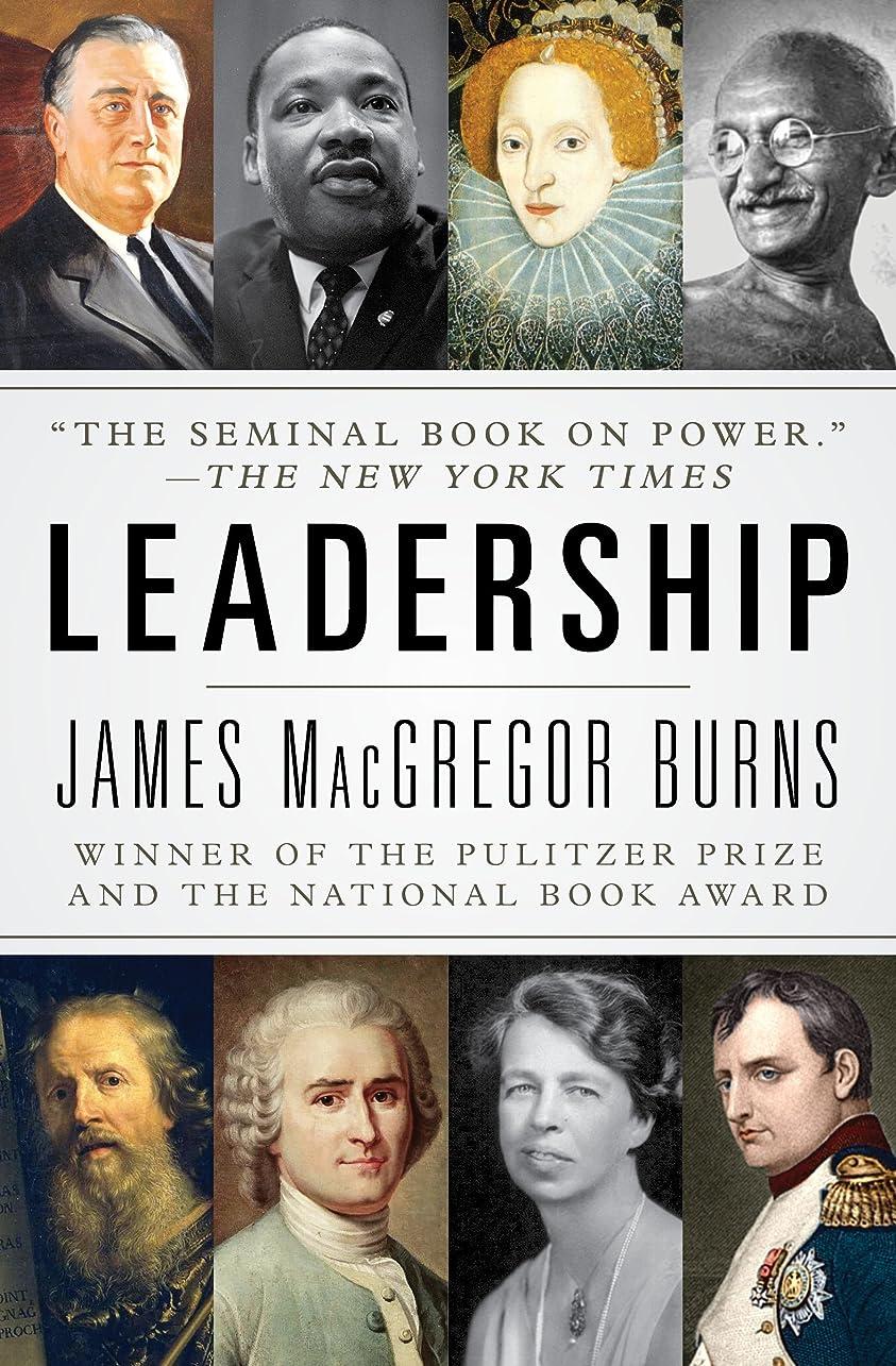 遡る自分の必要としているLeadership (Harper Perennial Political Classics) (English Edition)