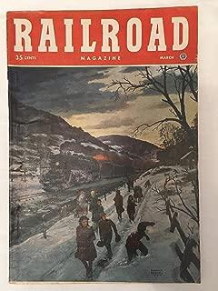 RAILROAD MAGAZINE MARCH, 1948 Vol 45 No 2