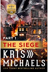 The Siege - Book One: The Kings of Guardian Kindle Edition