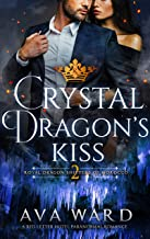 Crystal Dragon's Kiss: Royal Dragon Shifters of Morocco #2: A Red Letter Hotel Paranormal Romance