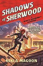 Shadows of Sherwood (A Robyn Hoodlum Adventure Book 1)