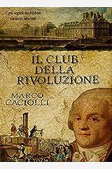 Il Club della Rivoluzione (Ethan Davila series Vol. 3) Formato Kindle