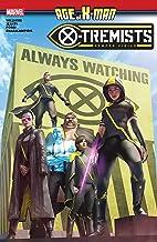 Age Of X-Man: X-Tremists (Age Of X-Man: X-Tremists (2019))