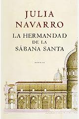 La hermandad de la Sábana Santa Versión Kindle