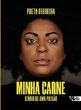 Minha carne: Diário de uma prisão (Portuguese Edition)