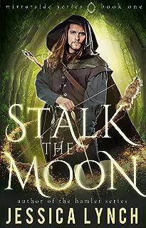 Stalk the Moon (Mirrorside Book 1)