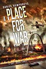 A Place For War (Z-Day Book 3) Kindle Edition