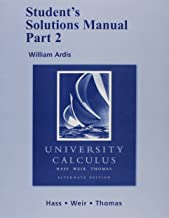 Student Solutions Manual, Part 2 for University Calculus: Alternate Edition (Pt. 2)
