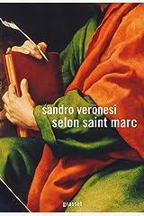 Selon saint Marc (Littérature Etrangère) Format Kindle