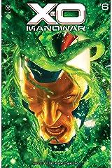 X-O Manowar (2020-) #6 Kindle Edition