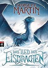 Das Lied des Eisdrachen (German Edition)