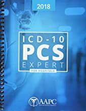 ICD-10 PCS Expert 2018 for Hospitals (Complete ICD-10 Procedural Coding System Code Set)