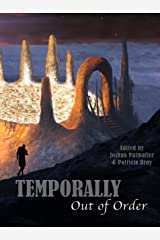 Temporally Out of Order Kindle Edition