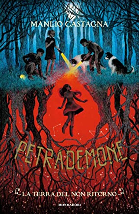 Petrademone - 2. La terra del non ritorno