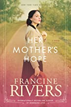 Her Mother's Hope: Marta's Legacy Series Book 1 (A Gripping Historical Christian Fiction Family Saga from the 1900s to the...