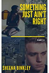 Something Just Ain't Right 3 Kindle Edition