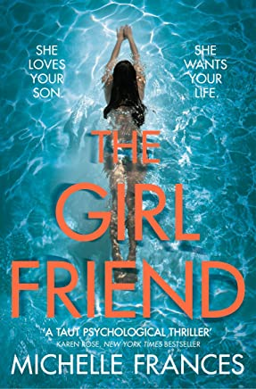 The Girlfriend: The Gripping Psychological Thriller from the Number One Bestseller (English Edition)