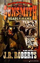 Deadly Game (The Gunsmith Book 249)