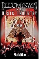 Illuminati in the Music Industry Kindle Edition