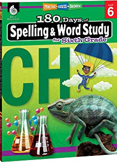 180 Days of Spelling and Word Study: Grade 6 - Daily Spelling Workbook for Classroom and Home, Cool and Fun Practice, Elementary School Level ... Challenging Concepts (180 Days of Practice)