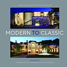 Modern to Classic II: Residential Estates by Landry Design Group