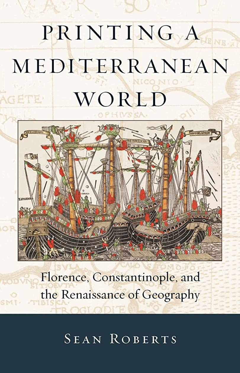 間違いなくちょうつがい拮抗するPrinting a Mediterranean World (I Tatti Studies in Italian Renaissance History Book 7) (English Edition)