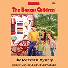 The Ice Cream Mystery: The Boxcar Children Mysteries, Book 94