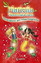 Mariella Meermädchen 5 - Feuerglanz am Meeresgrund (German Edition)