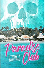 Paradise Club Kindle Edition