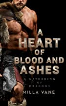 A Heart of Blood and Ashes (A Gathering of Dragons)