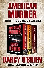 American Murder: Three True Crime Classics